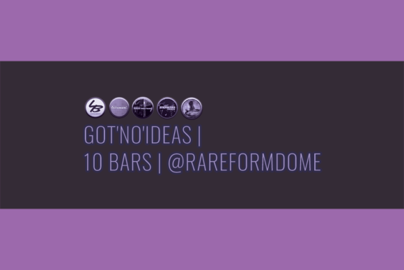 Got'No'Ideas | 10 Bars | Featured Image