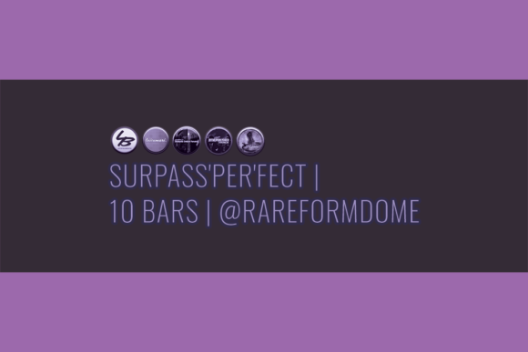 Surpass'Per'Fect | 10 Bars | Featured Image