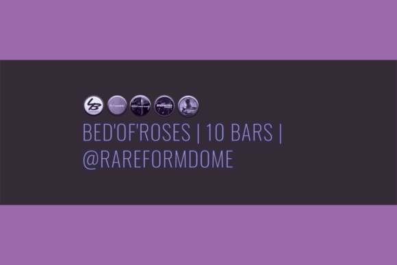 Bed'Of'Roses | 10 Bars | Featured Image