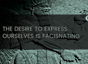 The Desire For Self Expression Is Facisnating