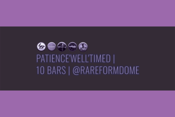 Patience'Well'Timed | 10 Bars | Featured Image