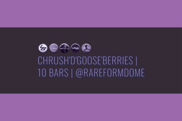 Chrush'd'Goose'Berries | 10 Bars | Featured Image